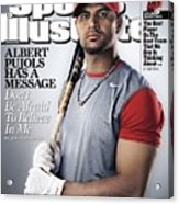 St. Louis Cardinals Albert Pujols Sports Illustrated Cover Acrylic Print