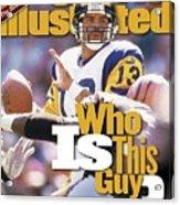 St. Louis Rams Qb Kurt Warner... Sports Illustrated Cover Acrylic Print