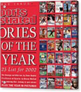 Stories Of The Year The Top 25 List For 2002... Sports Illustrated Cover Acrylic Print