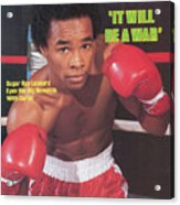 Sugar Ray Leonard, Welterweight Boxing Sports Illustrated Cover Acrylic Print