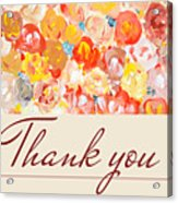 Thank You #3 Acrylic Print