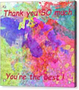 Thank You So Much Hibiscus Abstract Acrylic Print