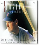 The Boston Collection The Best Boston Sports Stories From Sports Illustrated Cover Acrylic Print