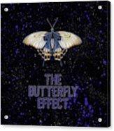 The Butterfly Effect II Acrylic Print