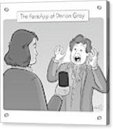 The Faceapp Of Dorian Gray Acrylic Print