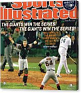 The Giants Win The Series The Giants Win The Series Sports Illustrated Cover Acrylic Print