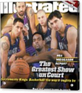 The Greatest Show On Court Sacramento Kings Sports Illustrated Cover Acrylic Print