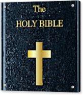 The Holy Bible Acrylic Print