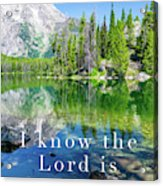 The Lord Is With Me Acrylic Print