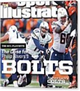 The Nfl Playoffs The Case For . . . Philip Rivers Bolts Sports Illustrated Cover Acrylic Print