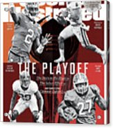 The Playoff 2017-18 College Football Playoff Preview Issue Sports Illustrated Cover Acrylic Print