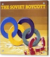 The Soviet Unions Boycott Of Los Angeles Olympics Sports Illustrated Cover Acrylic Print