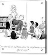The Story's Veracity Acrylic Print