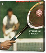 The Universal Appeal Of Tennis Better Net Play By Bill Sports Illustrated Cover Acrylic Print