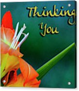 Thinking Of You Acrylic Print