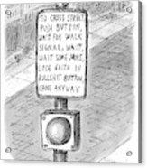 To Cross Street Acrylic Print