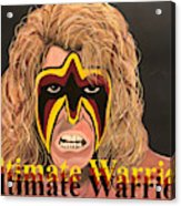 Ultimate Warrior Writing Version Acrylic Print