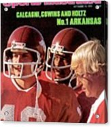 University Of Arkansas Coach Lou Holtz, Qb Ron Calcagni Sports Illustrated Cover Acrylic Print