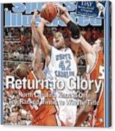 University Of North Carolina Sean May, 2005 Ncaa National Sports Illustrated Cover Acrylic Print