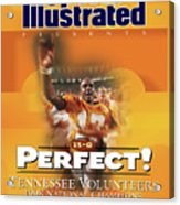 University Of Tennessee, 1998 Ncaa National Champions Sports Illustrated Cover Acrylic Print