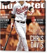 Unlocking The Power And Mystery Of Chris Davis The Science Sports Illustrated Cover Acrylic Print