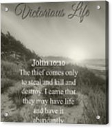 Victorious Life 324 Acrylic Print