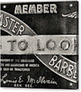 Vintage Associated Master Barber Sign Black And White Acrylic Print