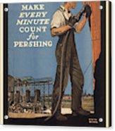 Vintage Poster - Make Every Minute Count Acrylic Print