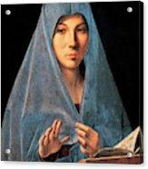 Virgin Of Annunciation Painting By Antonello Di Antonio Dit Antonello Da Messina Acrylic Print