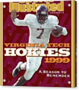 Virginia Tech Hokies 1999 A Season To Remember Sports Illustrated Cover Acrylic Print
