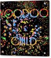 Voodoo Child Psychedelic Acrylic Print