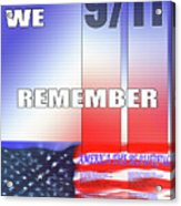 We Remember 9/11 Acrylic Print
