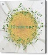 Welcome - Bienvenue Acrylic Print