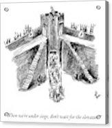 When Under Siege Acrylic Print