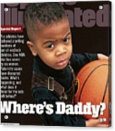 Wheres Daddy Special Report On Athletes And Paternity Sports Illustrated Cover Acrylic Print