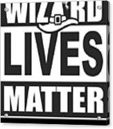 Wizard Lives Matter Retro Halloween Sorcerer Dark Acrylic Print