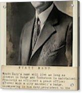 Wyatt Earp Tribute Panel 1925 Acrylic Print