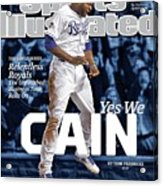 Yes We Cain 2015 World Series Preview Issue Sports Illustrated Cover Acrylic Print