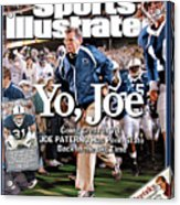 Yo, Joe Going Great At 78, Joe Paterno Has Penn State Back Sports Illustrated Cover Acrylic Print