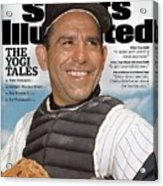 Yogi Berra, 1925 - 2015 Special Tribute Issue Sports Illustrated Cover Acrylic Print
