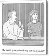 Deep State Dating Acrylic Print