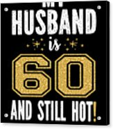 My Husband Is 56 And Still Hot 56th Birthday Gift For Him print