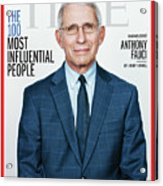 TIME 100 - Anthony Fauci Acrylic Print