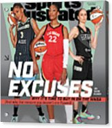 WNBA Turns 25 No Excuses Sports Illustrated Cover Acrylic Print