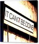 It Can Be Done  Canvas Print by Mark Moore