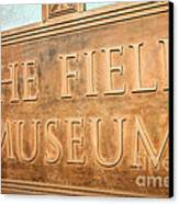 The Field Museum Sign In Chicago Illinois Canvas Print