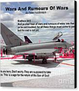 Wars And Rumours Of Wars Canvas Print