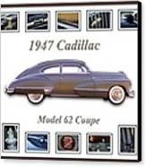 1947 Cadillac Model 62 Coupe Art Canvas Print