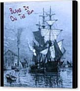 Blame It On The Rum Schooner Canvas Print