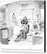 An Optometrist Examines A Cowboy Canvas Print by Tom Toro